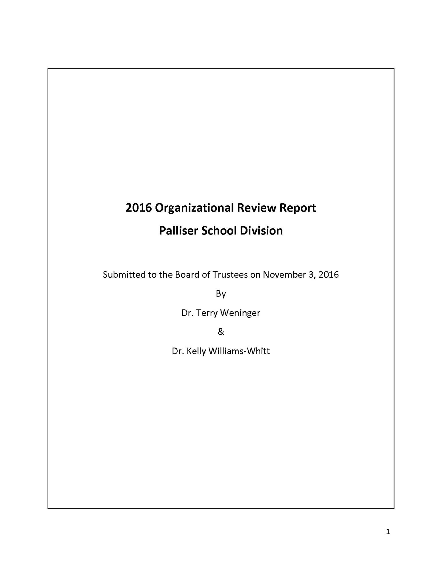 organizational review report released palliser regional schools